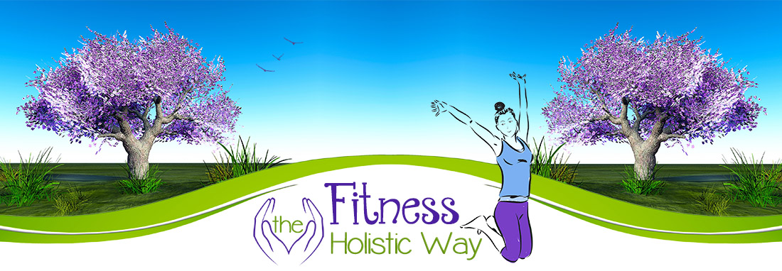 Fitness The Holistic Way